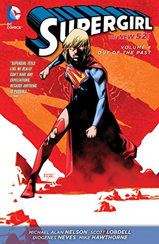 Supergirl Vol. 4: Out of The Past (The New 52) por Michael Alan Nelson