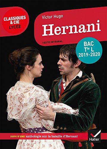Hernani: programme de littérature Tle L bac 2019-2020 par Victor Hugo