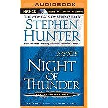 Night of Thunder (Bob Lee Swagger Novels) by Stephen Hunter (2014-04-27)