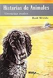 Historias de animales : vivencias reales