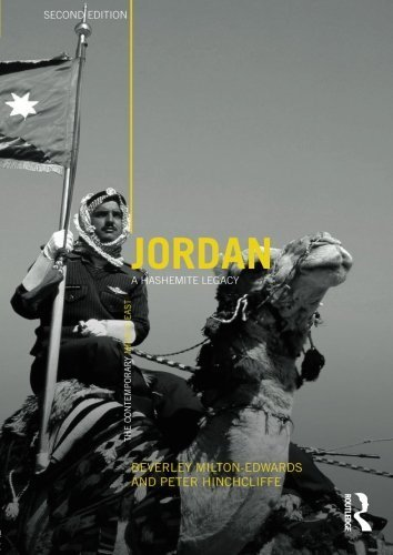 Jordan: A Hashemite Legacy (The Contemporary Middle East) by Milton-Edwards, Beverley, Hinchcliffe, Peter (2009) Paperback