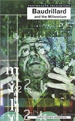 Baudrillard and the Millennium (Postmodern Encounters)