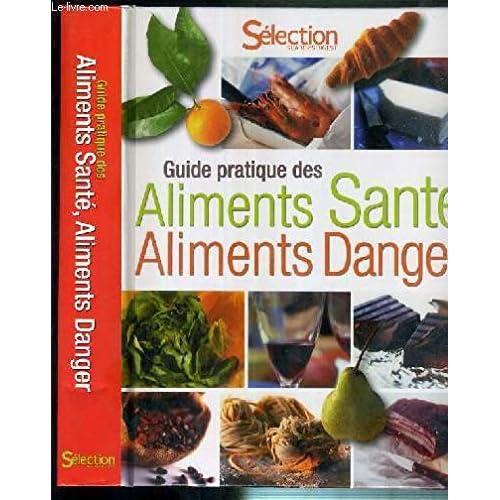 Guide pratique des aliments santé aliments danger