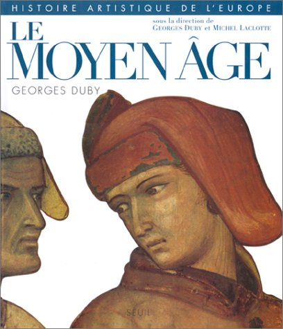 Histoire artistique de l'Europe : Le Moyen Âge