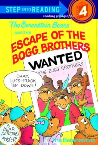 The Berenstain Bears and the Escape of the Bogg Brothers