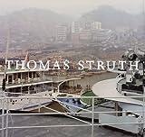 Thomas Struth 1977-2002 - Thomas Struth, Ann Goldstein, Maria Morris Hambourg, Charles Wylie, Douglas Eklund, Dallas Museum of Art