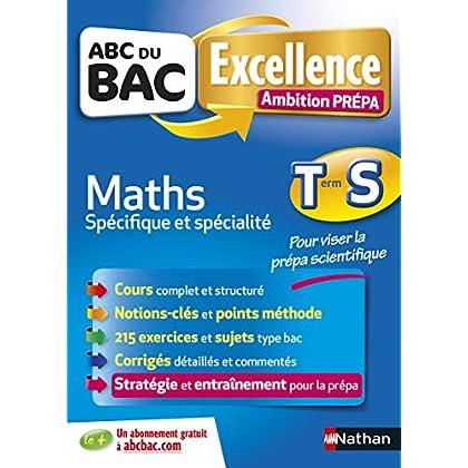 ABC du BAC Excellence Ambition Prépa Maths Term S