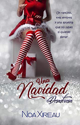 Una Navidad Desastrosa de Noa Xireau y Nina Minina