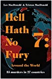 Hell Hath No Fury 7: Around the World
