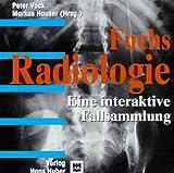 Radiologie. CD- ROM. Eine interaktive Fallsammlung
