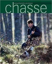 Chasse, nouvelle encyclopédie pratique