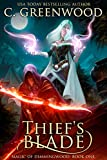 Thief's Blade (Magic of Dimmingwood  Book 1)