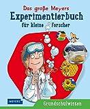 Das große Meyers Experimentierbuch für kleine Forscher - Christina Braun