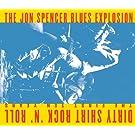 Dirty Shirt Rock N Roll: The First Ten Years