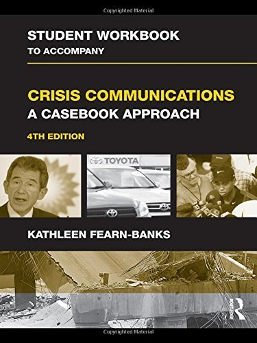 student-workbook-to-accompany-crisis-communications-a-casebook-approach-routledge-communication-seri