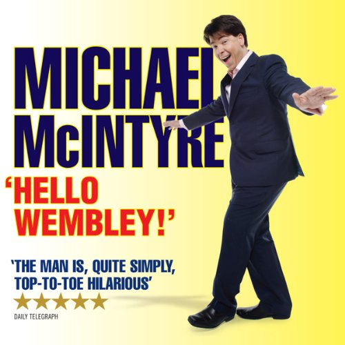 michael-mcintyre-live-hello-wembley