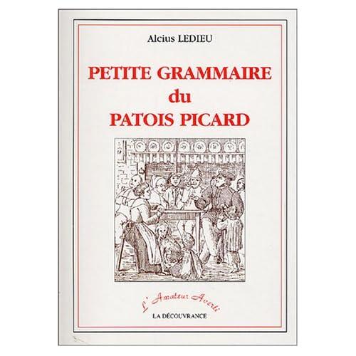 Petite grammaire du patois picard