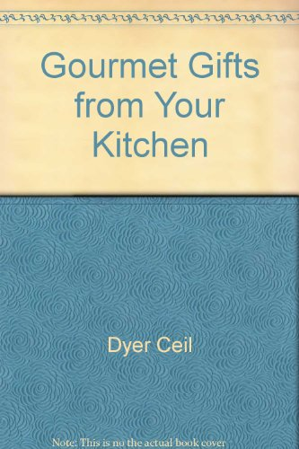 Title: Gourmet gifts from your kitchen