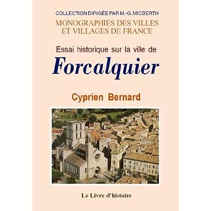 Forcalquier (Essai Historique Sur la Ville de)