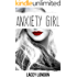 Anxiety Girl: The captivating original series that will have you hooked... (Sadie Valentine - Book 1)