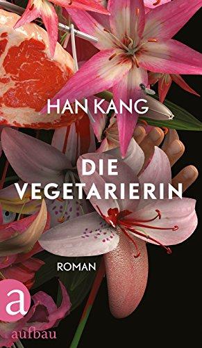 Buchseite und Rezensionen zu 'Die Vegetarierin: Roman' von Han Kang