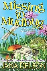 Missing in Mudbug (Ghost-in-Law Series) (Volume 5) by DeLeon, Jana (2013) Paperback