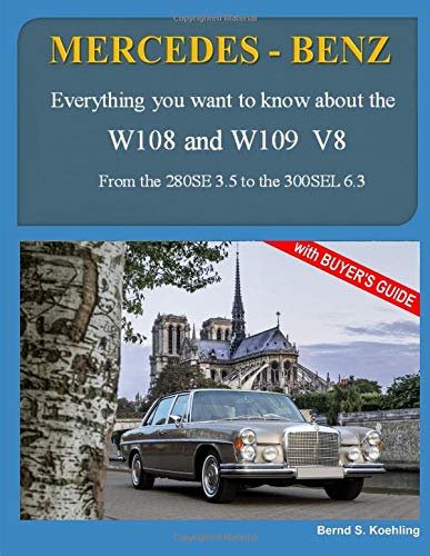 MERCEDES-BENZ, The 1960s, W108 and W109 V8: From the 280SE 3.5 to the 300SEL 6.3