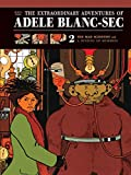 [Extraordinary Adventures of Adele Blanc-Sec: Mad Scientist/A Dusting of Mummies v. 2] (By: Jacques Tardi) [published: December, 2011]