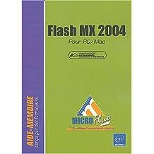 Flash MX 2004 : Pour PC/Mac
