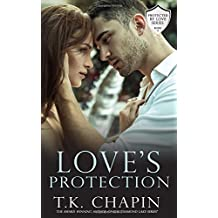 Love's Protection: A Contemporary Christian Romance (Protected By Love, Band 3)