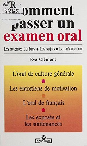 Comment passer un examen oral