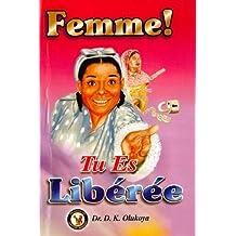 Femme! Tu Es Liberee