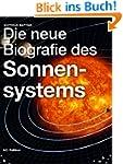 Die neue Biografie des Sonnensystems...