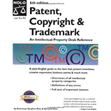 Patent, Copyright & Trademark: An Intellectual Property Desk Reference (Patent, Copyright and Trademark) by Stephen Elias (2003-05-02)