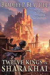 Twelve Kings in Sharakhai (Song of Shattered Sands) by Bradley P. Beaulieu (2015-09-01)