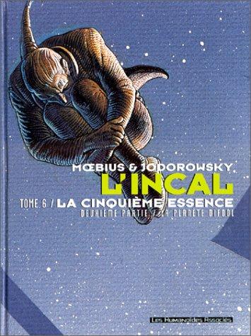 L'Incal, tome 6 : La Cinquième Essence, deuxième partie : La Planète Difool