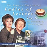 Ladies Of Letters Say No (BBC Audio)