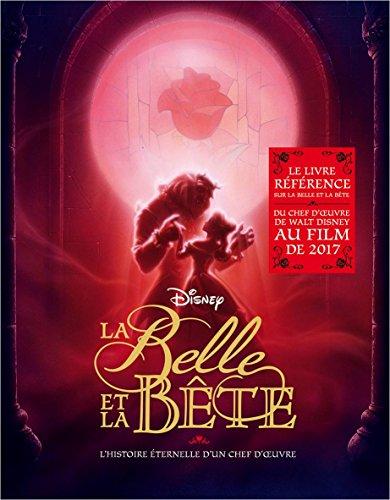 La Belle et la Bête, dans les coulisses d'un classique Disney par Charles Solomon