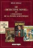 Telecharger Livres Le Detective Novel et l influence de la pensee scientifique (PDF,EPUB,MOBI) gratuits en Francaise