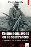 Telecharger Livres Ce que nous avons eu de souffrances Carnet de la guerre 1914 1918 (PDF,EPUB,MOBI) gratuits en Francaise