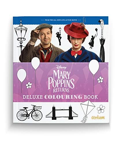 Mary Poppins Returns Deluxe Colouring Book por Centum Books Ltd