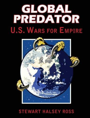 Global Predator: US Wars for Empire