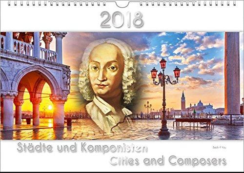 Komponisten-Kalender 2018, DIN-A3: Städte und Komponisten - Cities and Composers