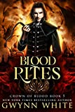 Blood Rites: Book Five in the Crown of Blood Series