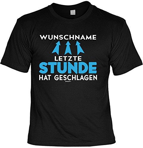 Junggesellenabschied Witziges T-Shirt für Junggesellenfeier Ehe JGA Shirts JGA Outfit JGA Polterabend Hochzeit T-Shirt mit Wunschnamen: Letzte Stunde Hat Geschlagen Gr: M (Geschlagene Frau Kostüm)