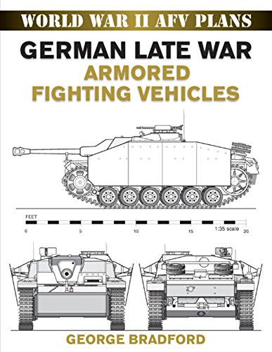 German Late War Armored Fighting Vehicles: World War II AFV Plans (English Edition)