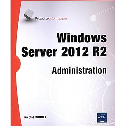 Windows Server 2012 R2 - Administration