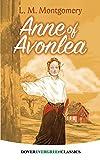 Anne of Avonlea (Dover Evergreen Classics) (Dover Juvenile Classics)