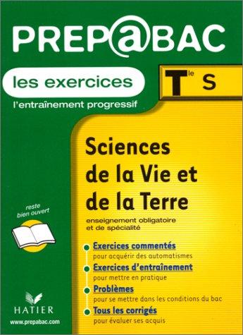 Prépabac : Sciences de la vie et de la terre, Terminale S, exercices