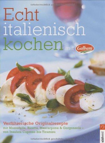 echt-italienisch-kochen-mit-galbani